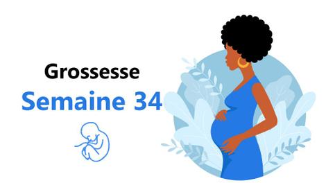 Suivez votre grossesse : la trente-quatrième semaine !