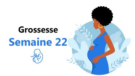 Suivez votre grossesse : la vingt-deuxième semaine !